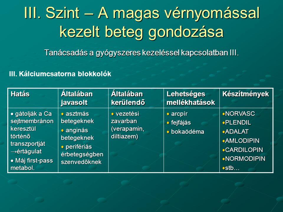magas vérnyomás 3 stádium 3 fokozat 4 rokkantság)