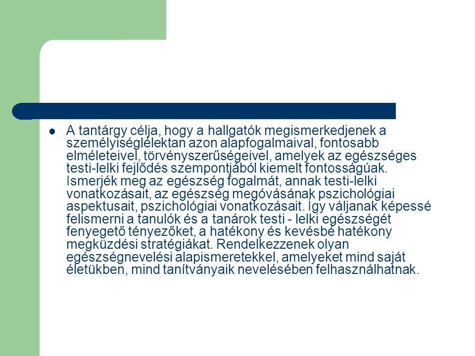 Hallgatói dolgozatok (Pszichológiai Intézet) - Böngészés - feltöltés dátuma: