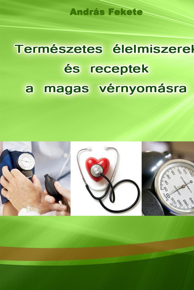 a hagyományos orvoslás magas vérnyomása és annak receptjei