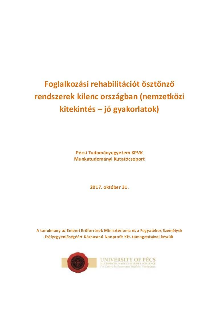 magas vérnyomás esetén fogyatékosság csoportot adhat)