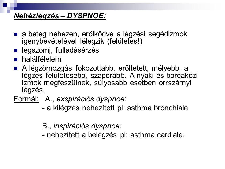 magas vérnyomású kilégzési nehézlégzés)