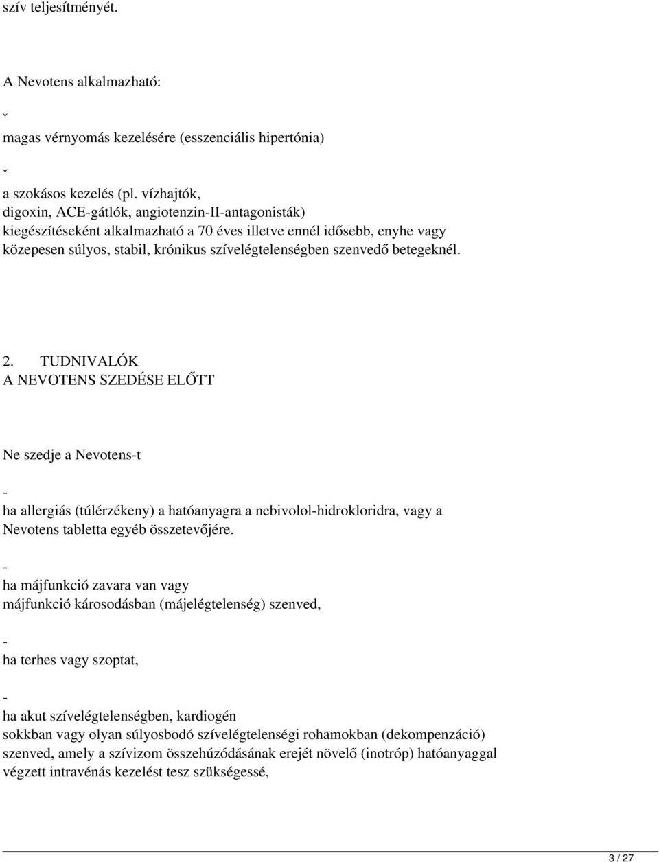 háztartási gépek magas vérnyomás kezelésére)