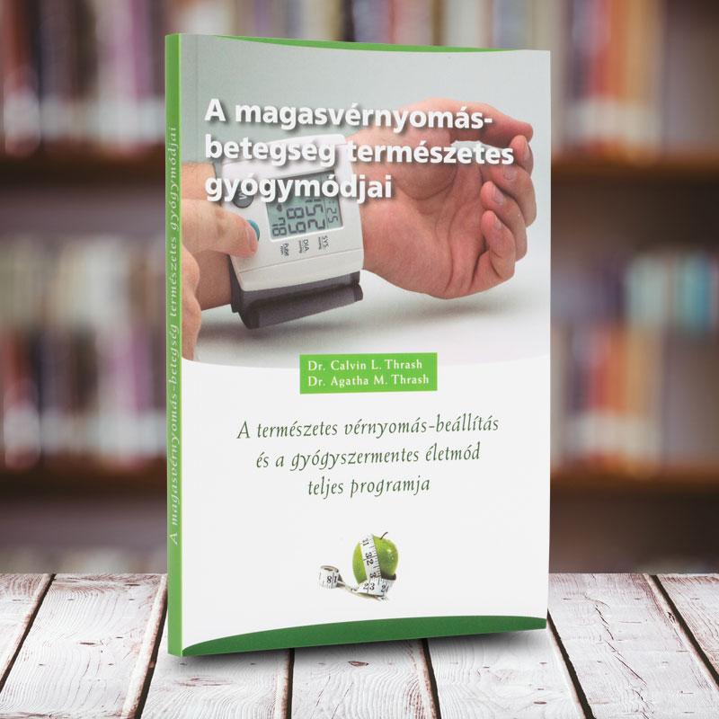 a magas vérnyomás megelőzése és kezelése népi gyógymódokkal